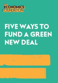 Five ways to fund a Green New Deal